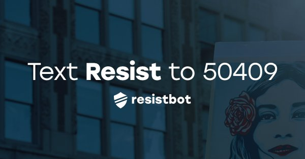 RESISTbot Makes It Easy To Contact Your Elected Officials Via TEXT