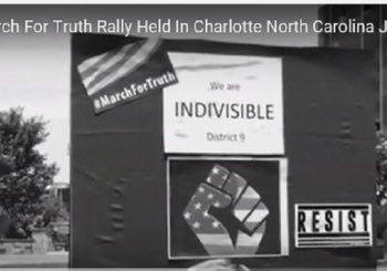 CHARLOTTE NC POLITICALLY SAVVY CITIZENS SPEAK AT 'MARCH FOR TRUTH' RALLY JUNE 3