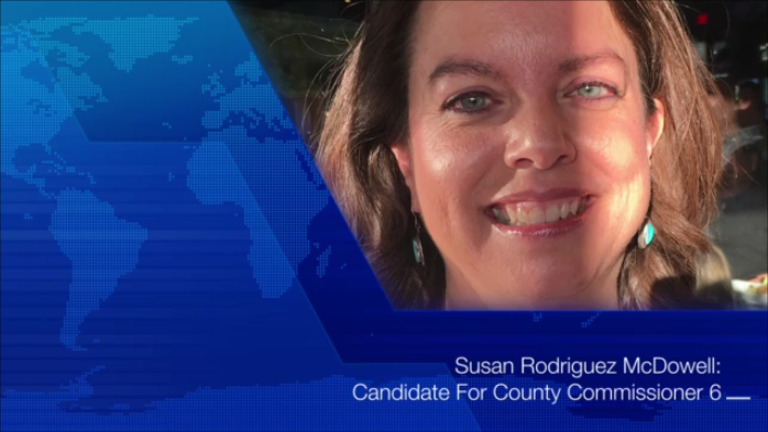 Susan Rodriguez McDowell | Candidate County Commissioner 6
