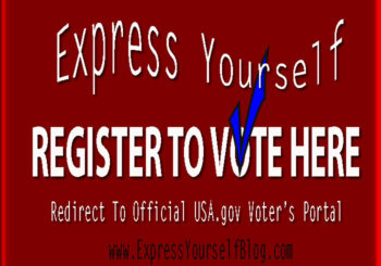 EXPRESS YOURSELF REGISTER TO VOTE