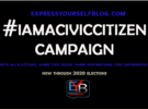 'I AM A CIVIC CITIZEN' CAMPAIGN